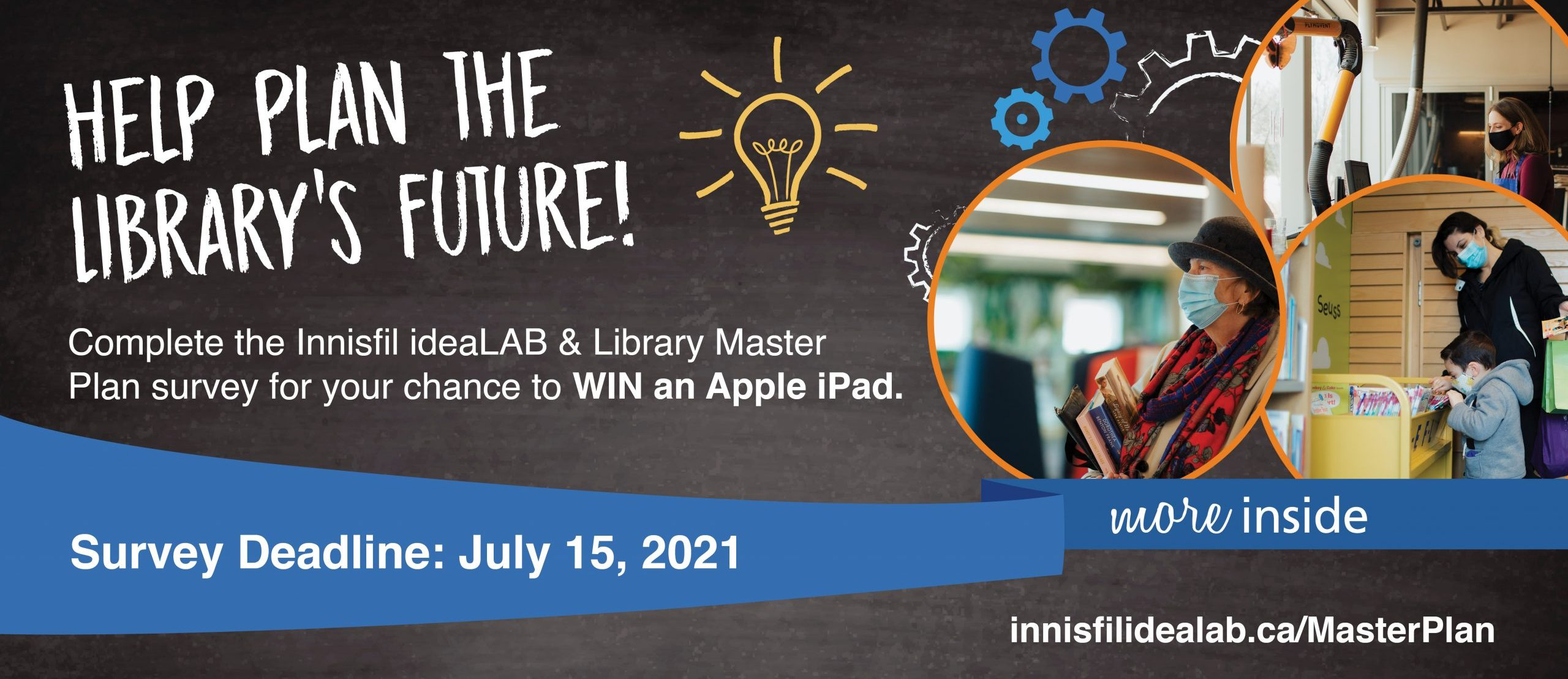 Complete the Innisfil ideaLAB & Library Master Plan survey for your chance to WIN an Apple iPad.
